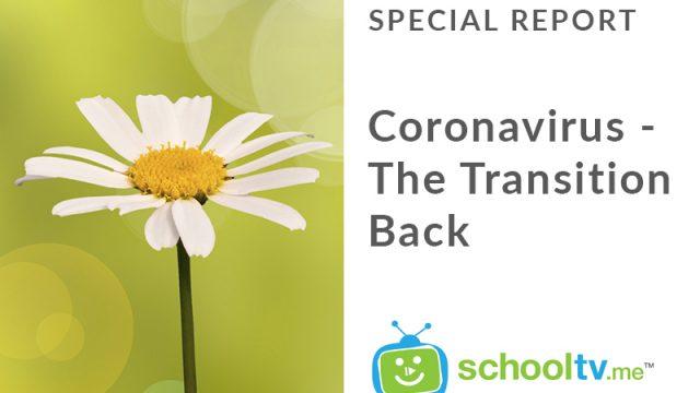 Coronavirus – The Transition Back